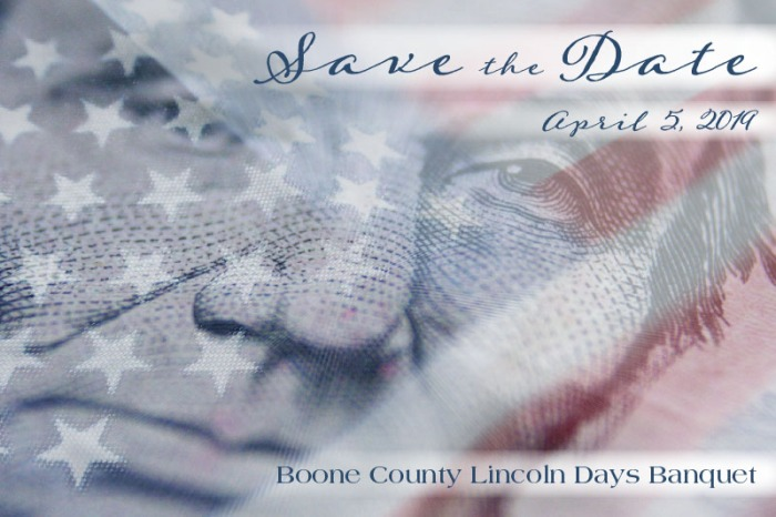 Save the Date - April 5, 2019 for the Boone County Lincoln Days Banquet