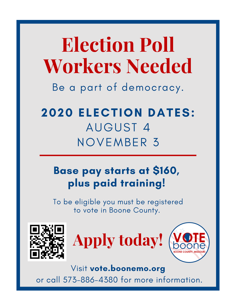 Election poll workers needed on Nov. 3. Base pay at $160 plus paid training. 573-886-4380 for more info.